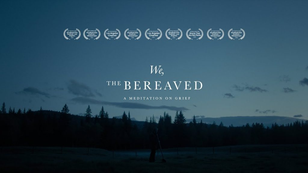 We, The Bereaved